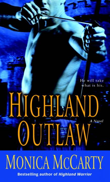 Highland Outlaw By: Monica McCarty