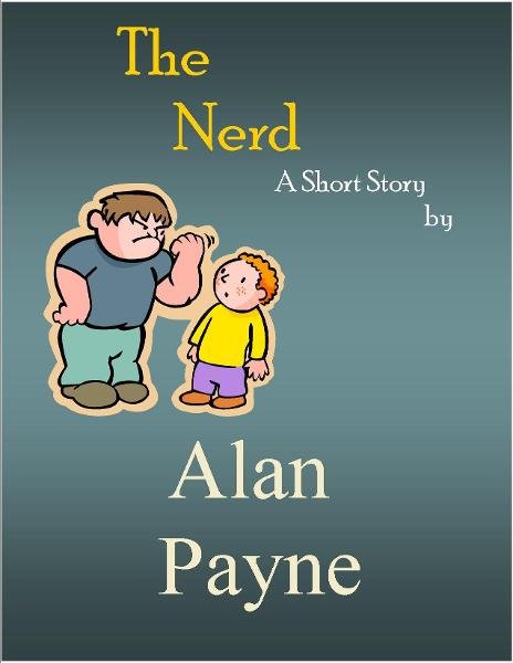 The Nerd By: Alan Payne