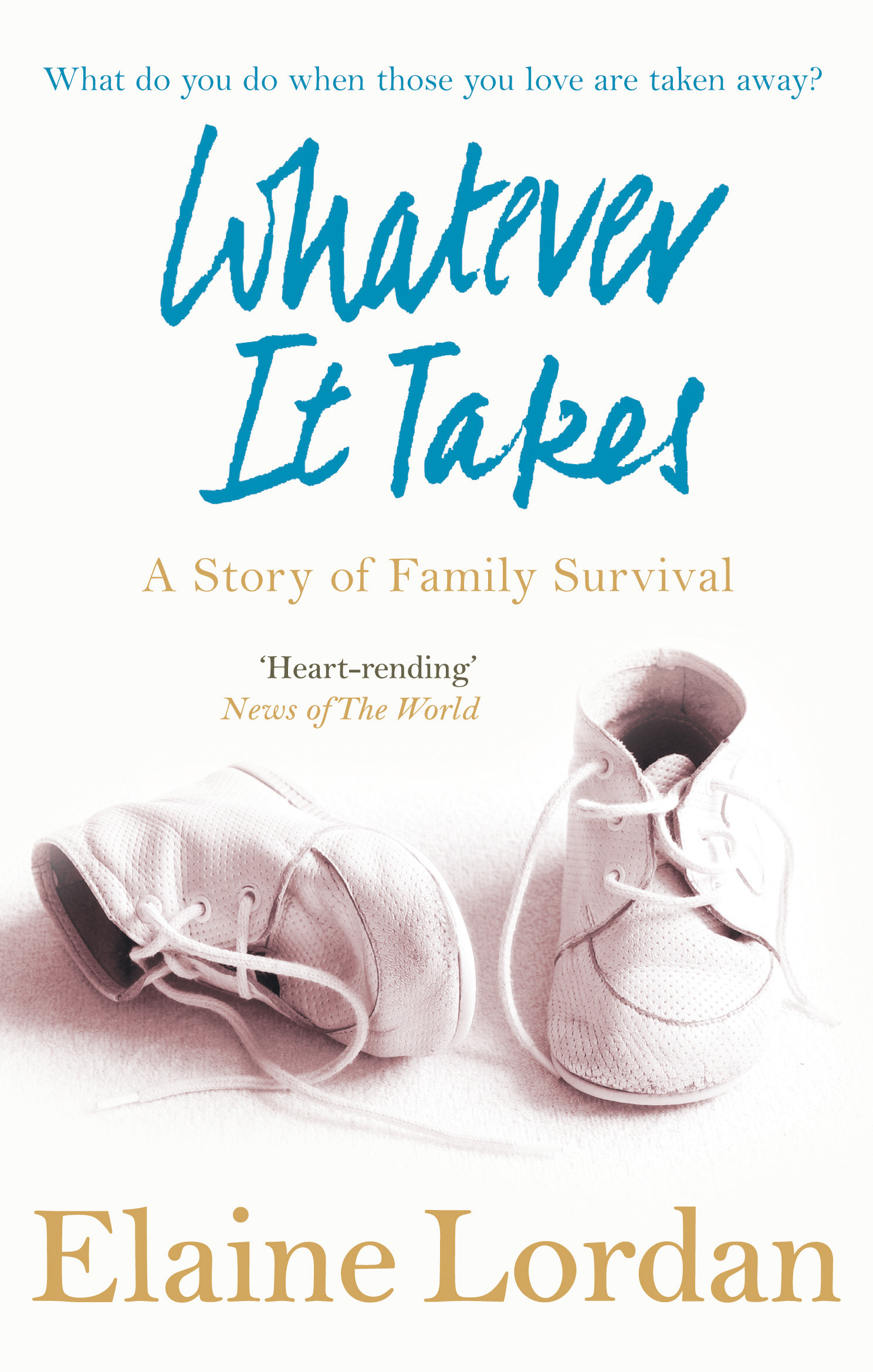 Whatever It Takes A Story of Family Survival