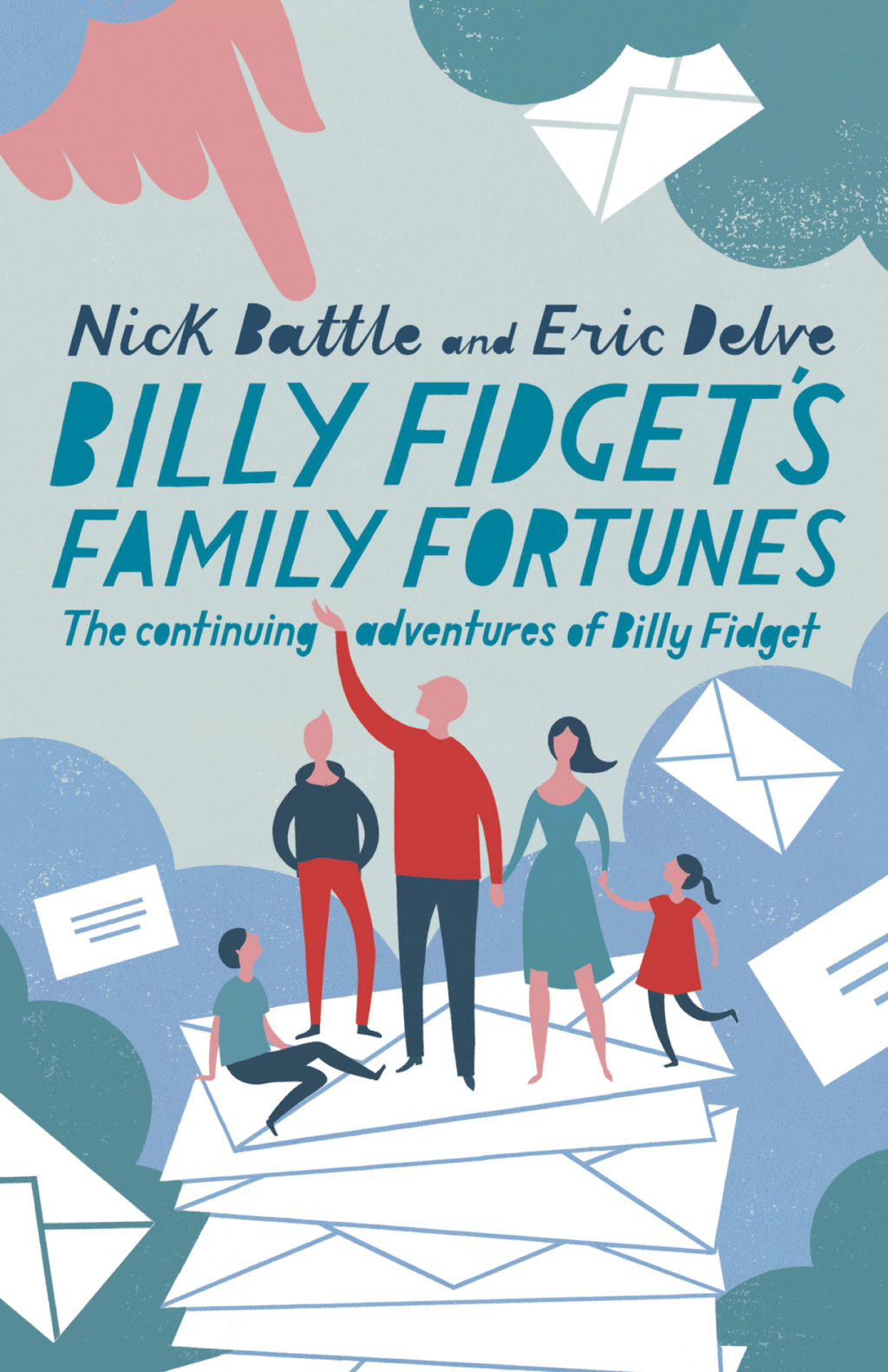 Billy Fidget's Family Fortunes The continuing adventures of Billy Fidget