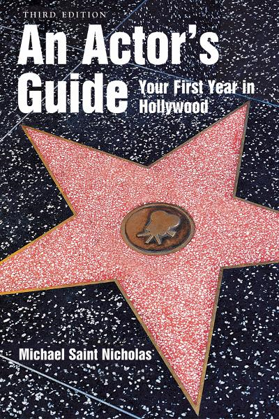 An Actor's GuideYour First Year in Hollywood
