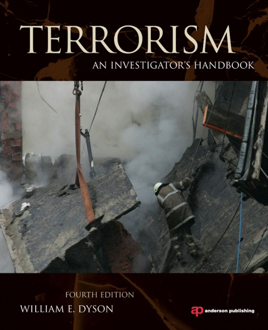 Terrorism By: William E. Dyson