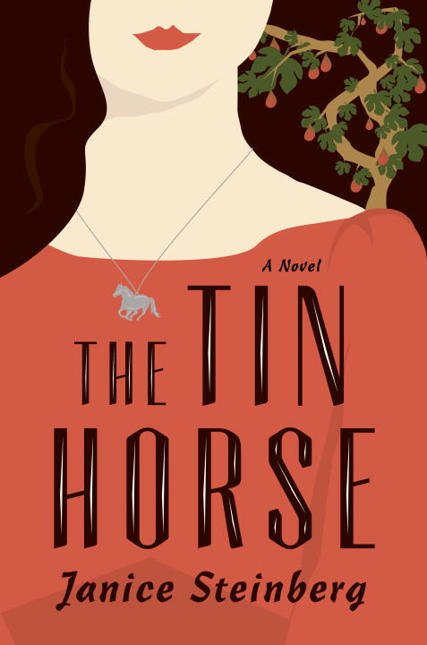 The Tin Horse By: Janice Steinberg