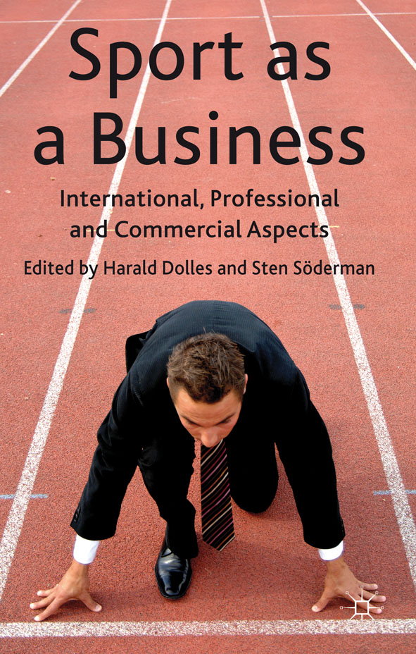 Sport as a Business International,  Professional and Commercial Aspects
