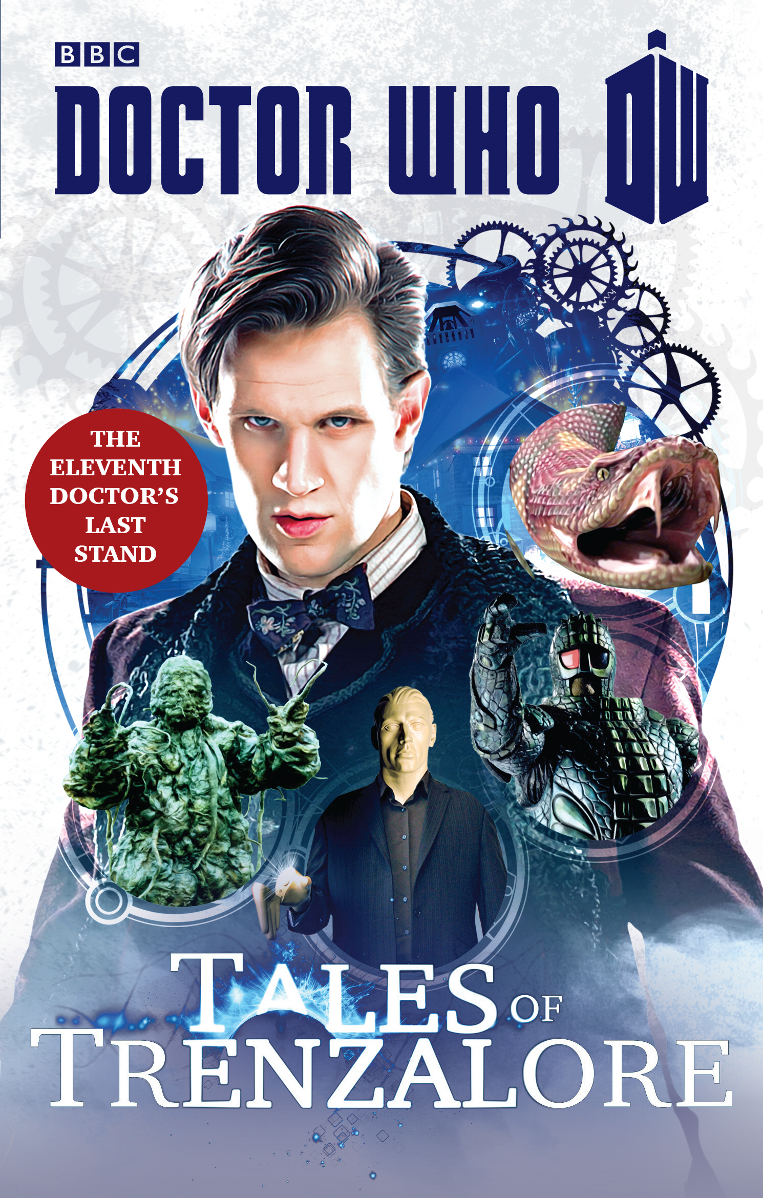 Doctor Who: Tales of Trenzalore The Eleventh Doctor's Last Stand