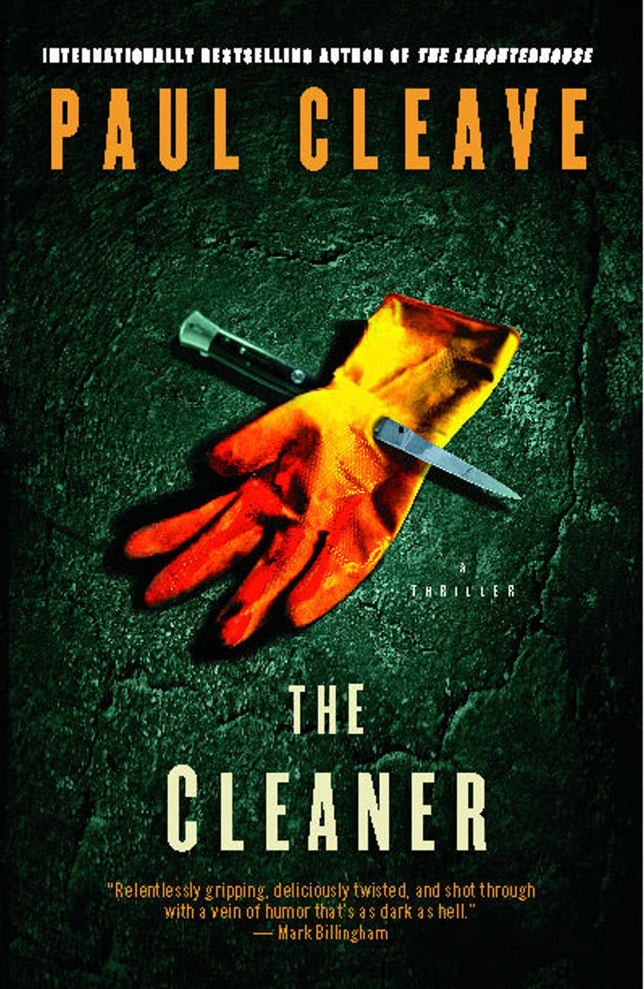 The Cleaner By: Paul Cleave