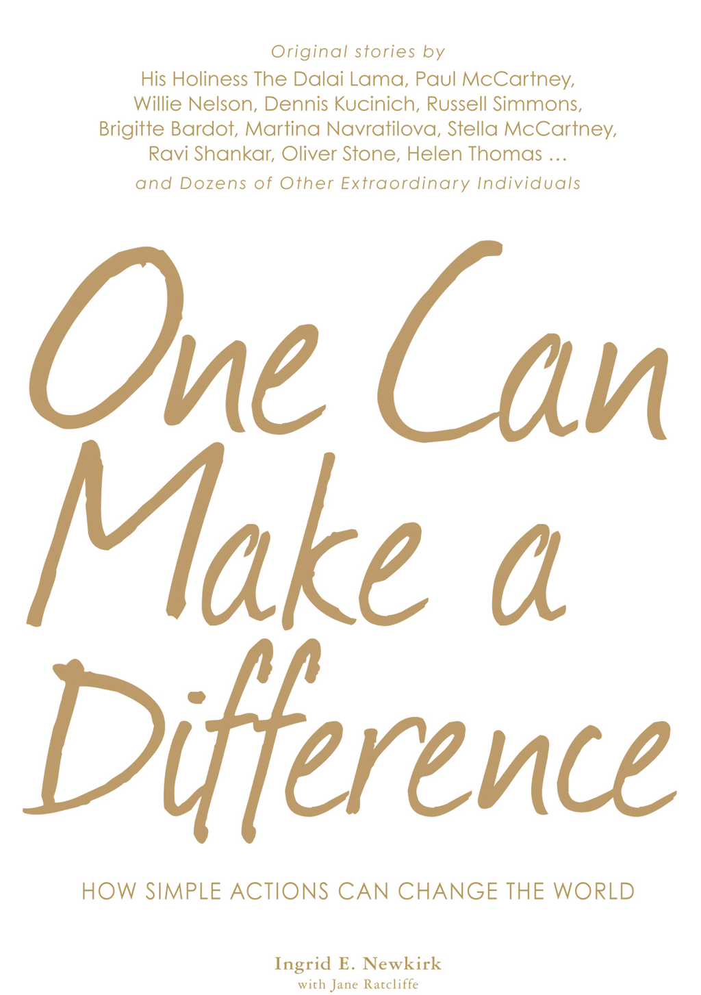 One Can Make a Difference How Simple Actions Can Change the World