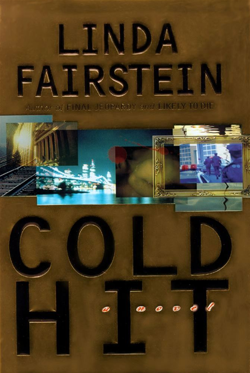 Cold Hit By: Linda Fairstein