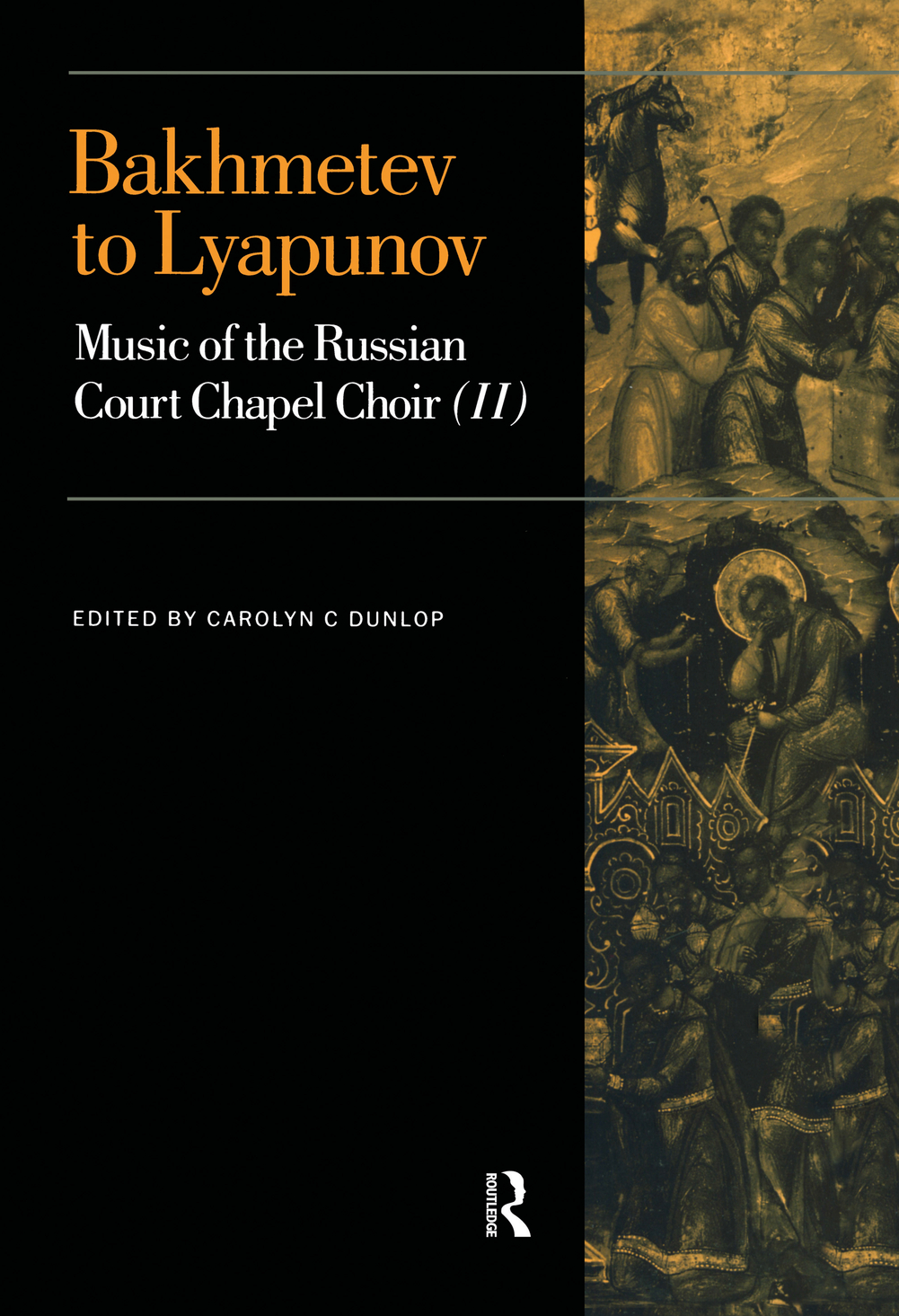 Bakhmetev to Lyapunov Music of the Russian Court Chapel Choir II