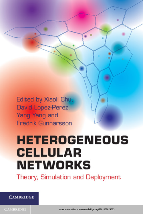 Heterogeneous Cellular Networks Theory,  Simulation and Deployment