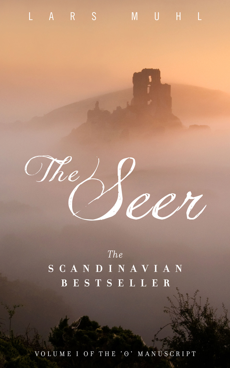 The Seer - Volume One of The O Manuscript
