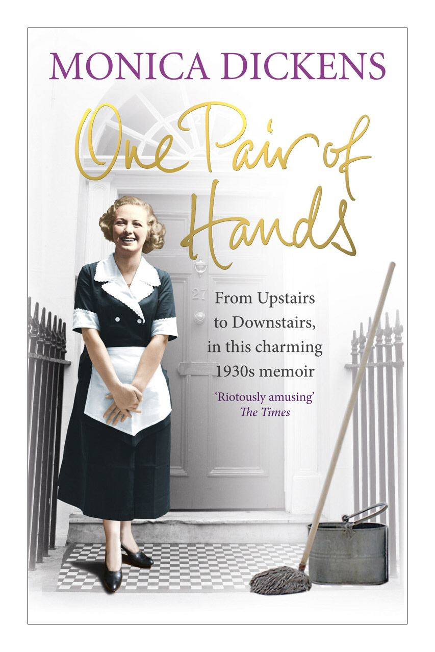 One Pair of Hands From Upstairs to Downstairs,  in this charming 1930s memoir