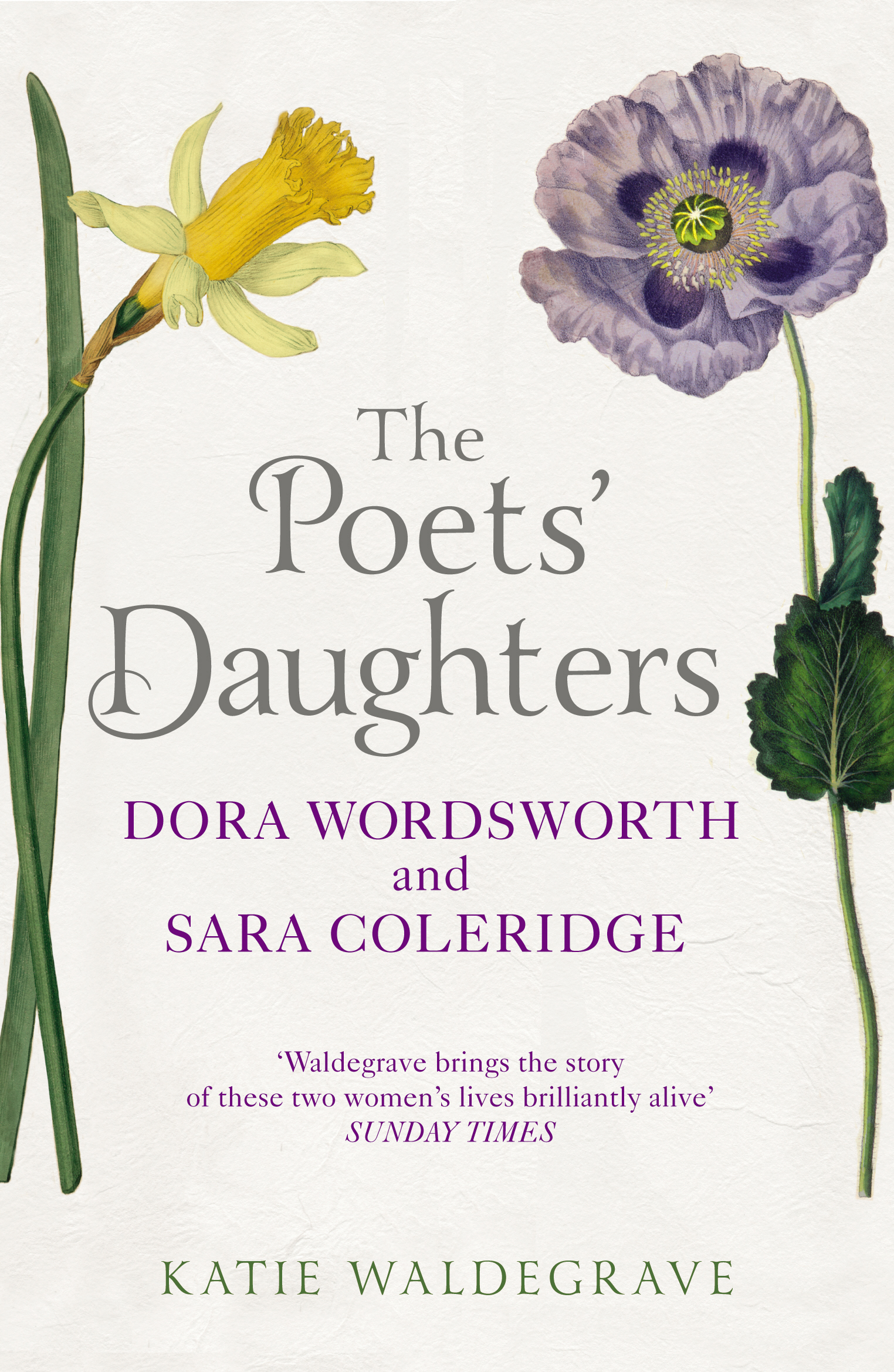 The Poets' Daughters Dora Wordsworth and Sara Coleridge