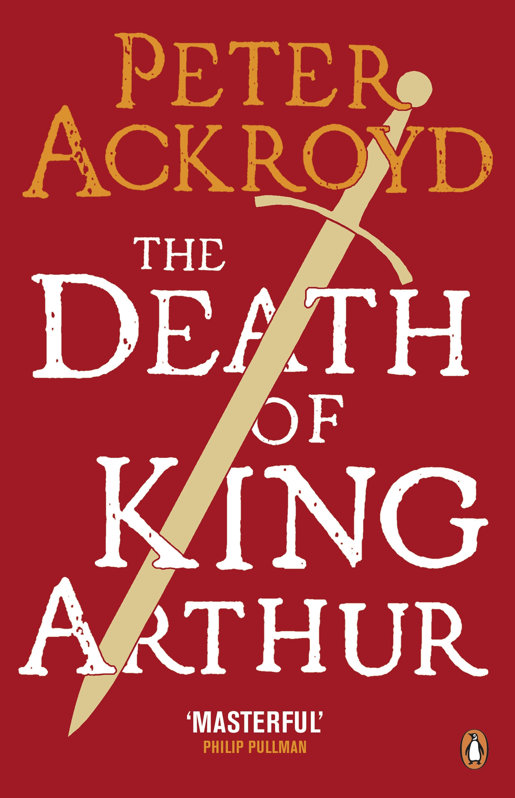 The Death of King Arthur The Immortal Legend