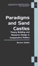 download Paradigms and Sand Castles: Theory Building and Research Design in Comparative Politics book