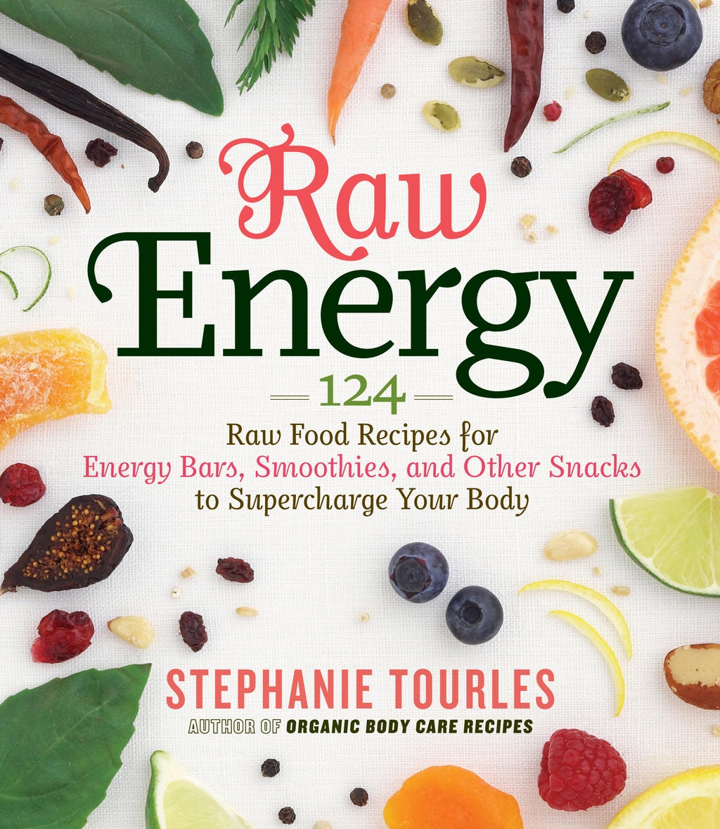 Raw Energy By: Stephanie L. Tourles