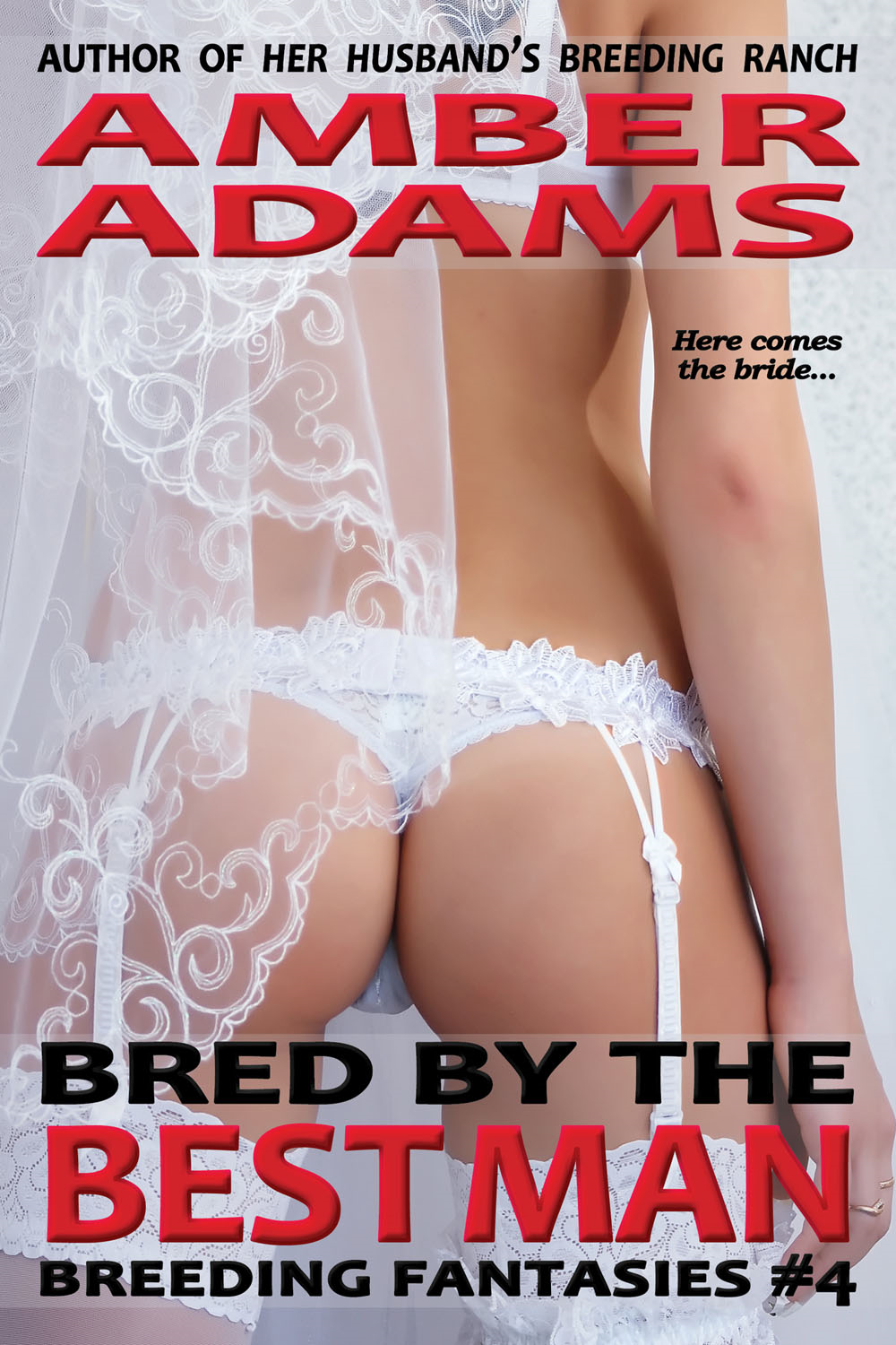 Amber Adams - Bred By The Best Man