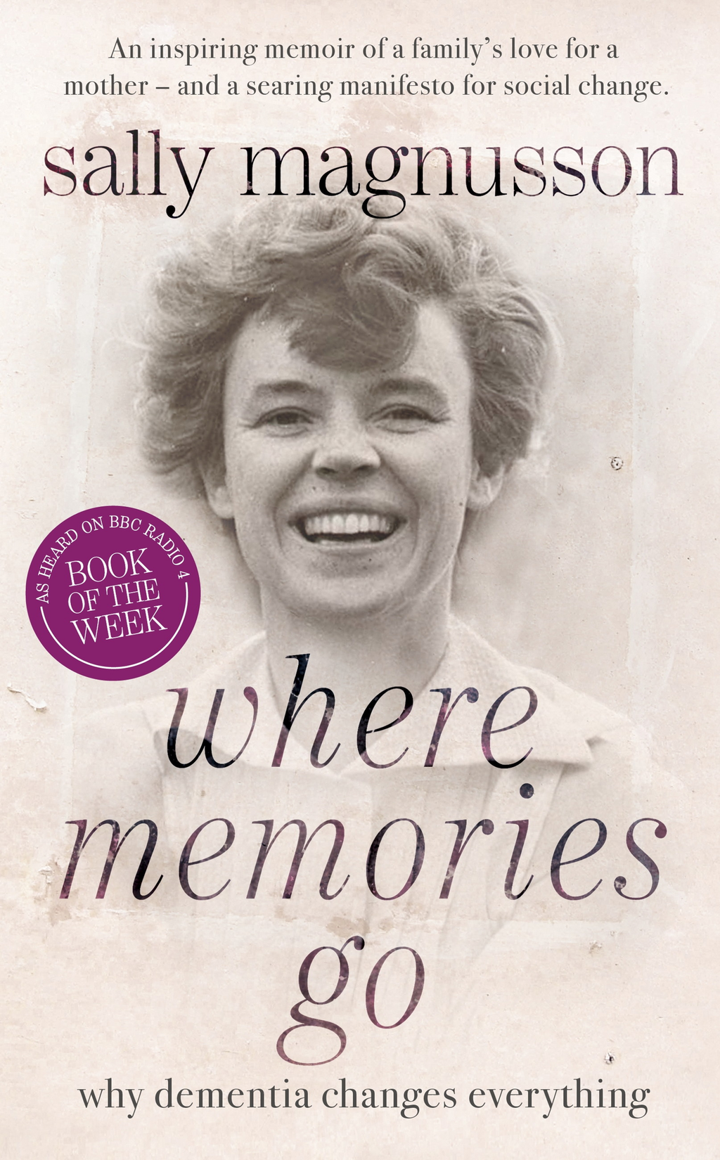 Where Memories Go Why Dementia Changes Everything