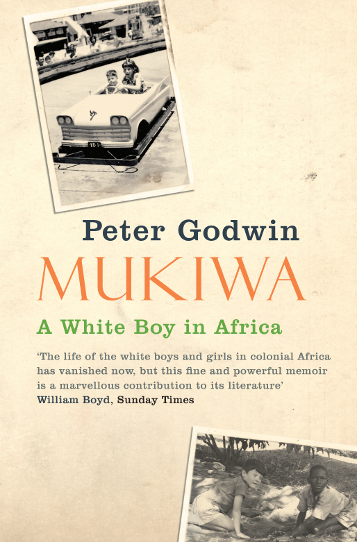 Mukiwa A White Boy in Africa