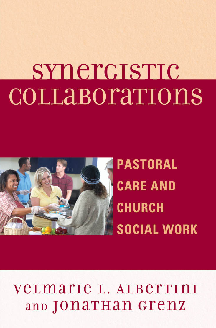 Synergistic Collaborations Pastoral Care and Church Social Work