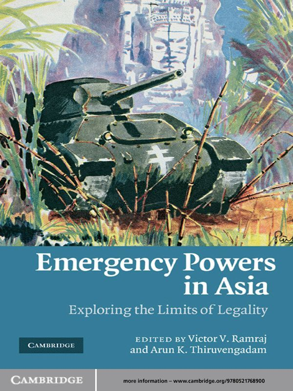 Emergency Powers in Asia Exploring the Limits of Legality