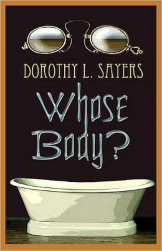 Dorothy L.  Sayers - Whose Body?