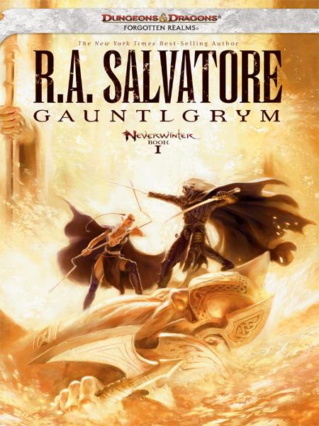 Gauntlgrym By: R.A. Salvatore
