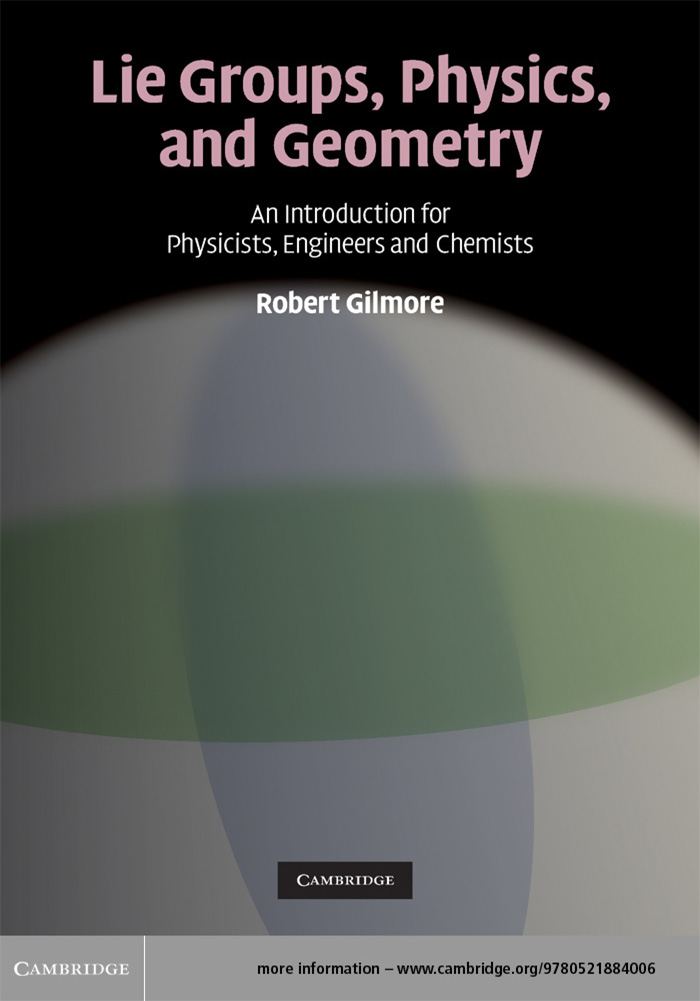 Lie Groups,  Physics,  and Geometry An Introduction for Physicists,  Engineers and Chemists