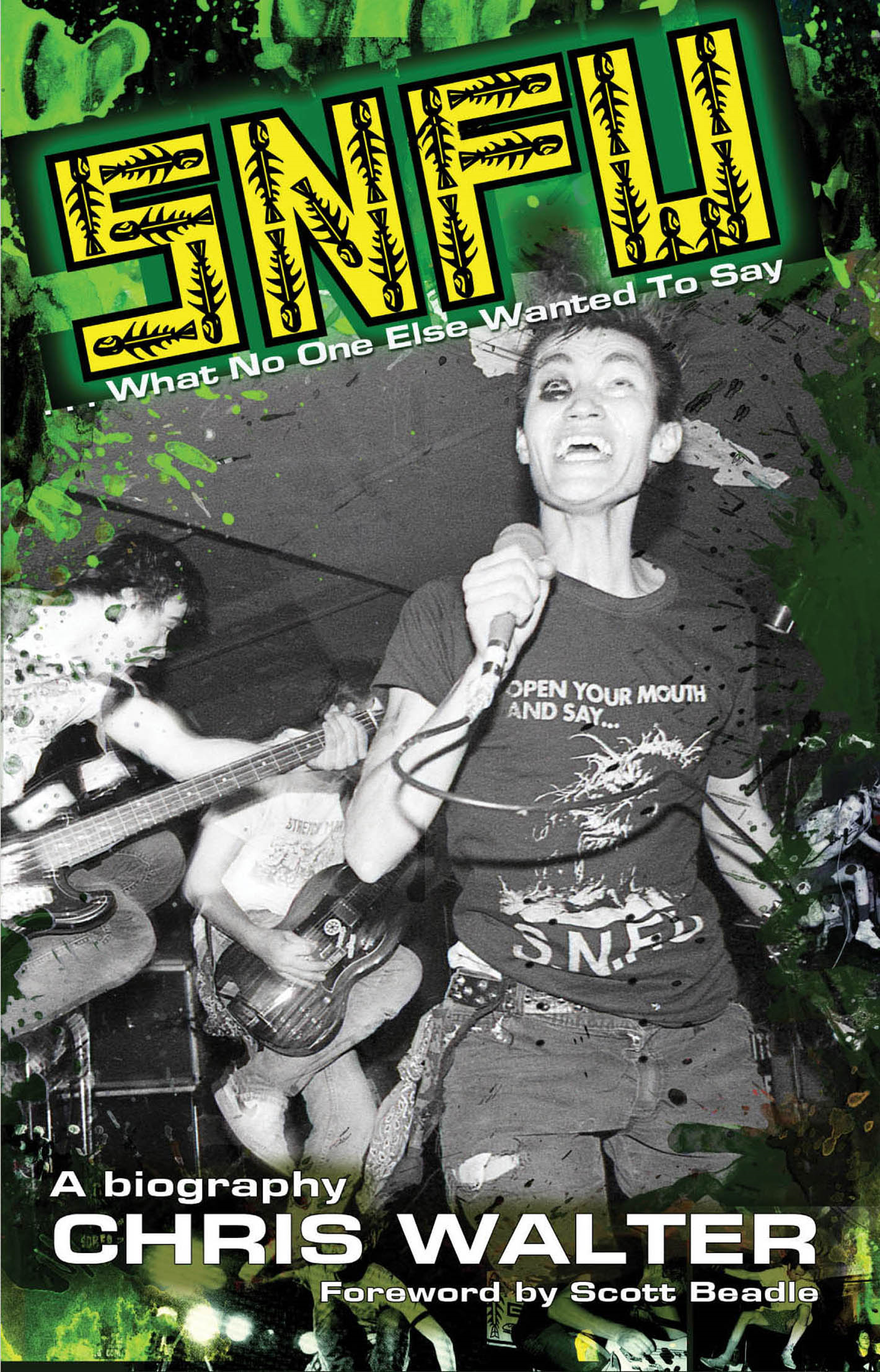 SNFU: What No One Else Wanted To Say By: Chris Walter