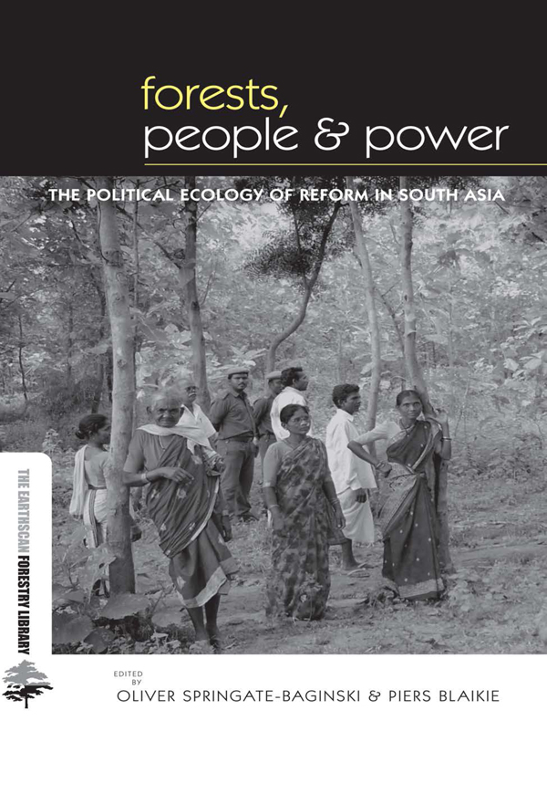 Forests People and Power The Political Ecology of Reform in South Asia