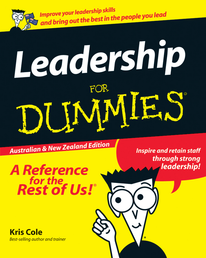 Leadership For Dummies By: Kris Cole