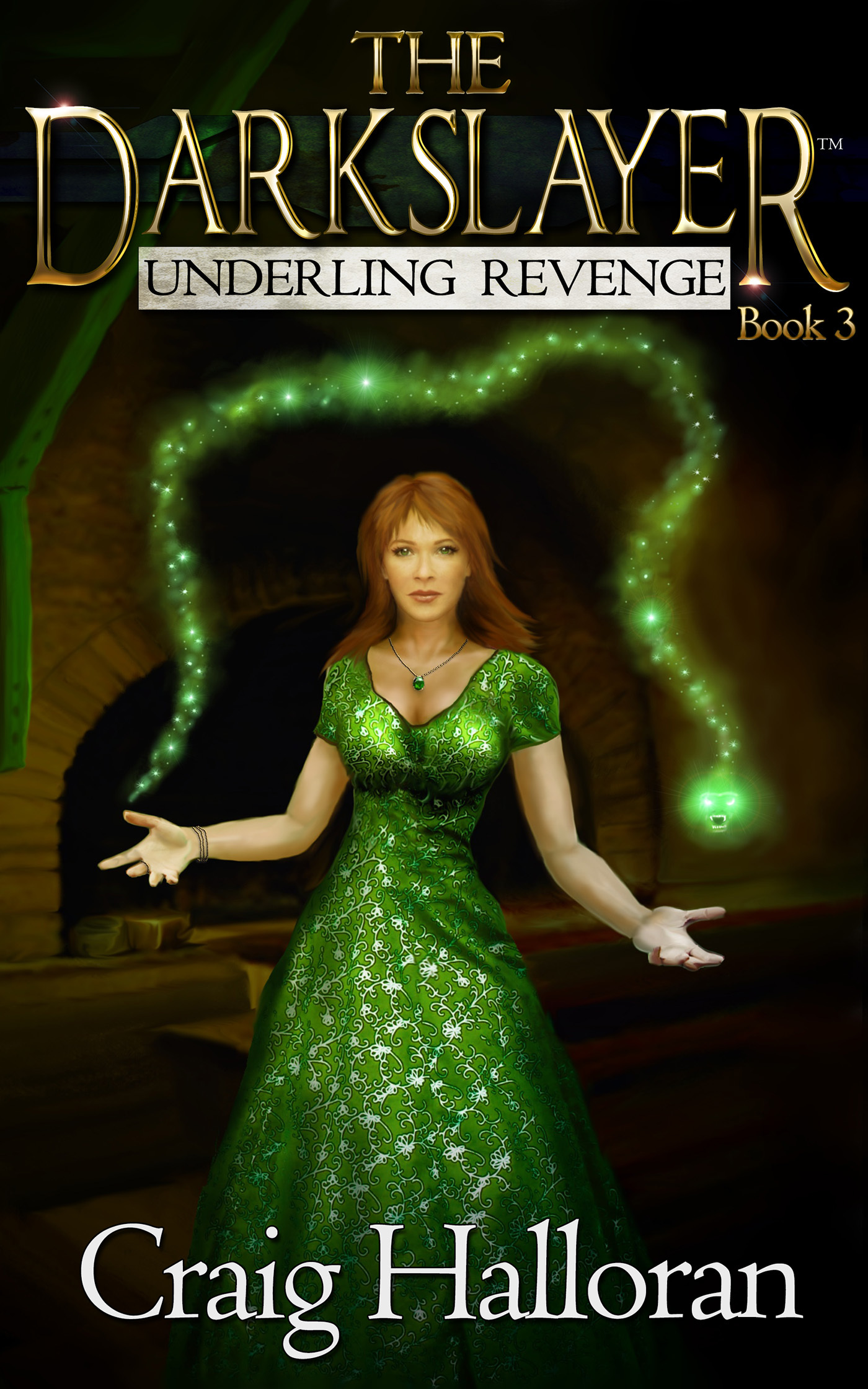 The Darkslayer: Underling Revenge (Book 3)