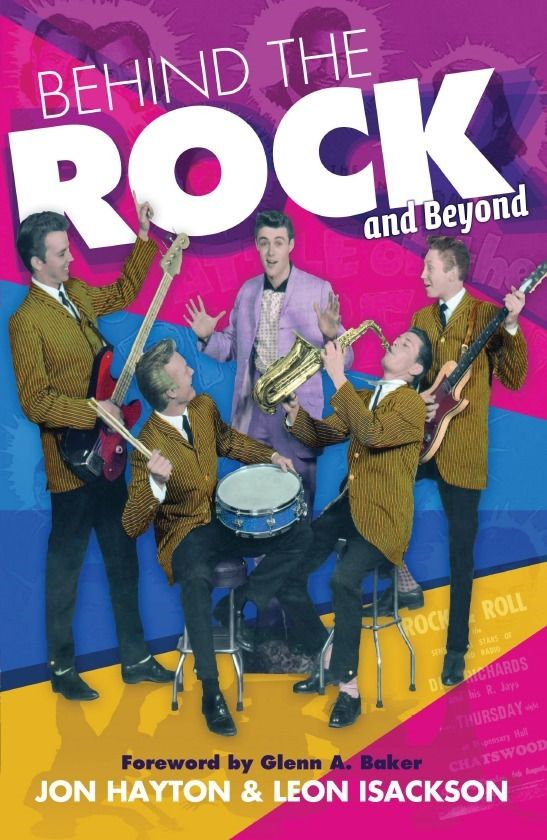 Behind the Rock and Beyond By: Leon Isackson,Jon Hayton