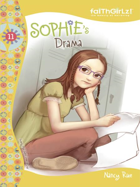 Sophie's Drama By: Nancy   Rue