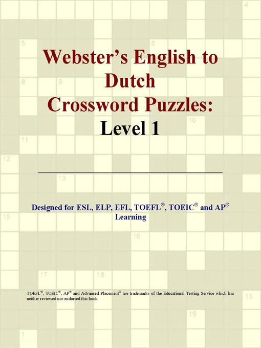 ICON Group International - Webster's English to Dutch Crossword Puzzles: Level 1