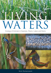 Living Waters Ecology of Animals in Swamps,  Rivers,  Lakes and Dams