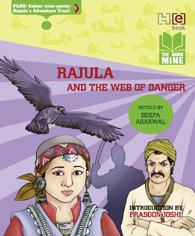 Rajula and the Web of Danger