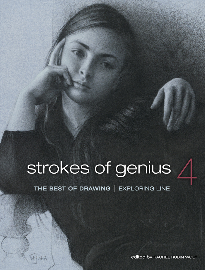 Strokes of Genius 4 - The Best of Drawing Exploring Line