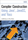 Compiler Construction Using Java, Javacc, And Yacc: