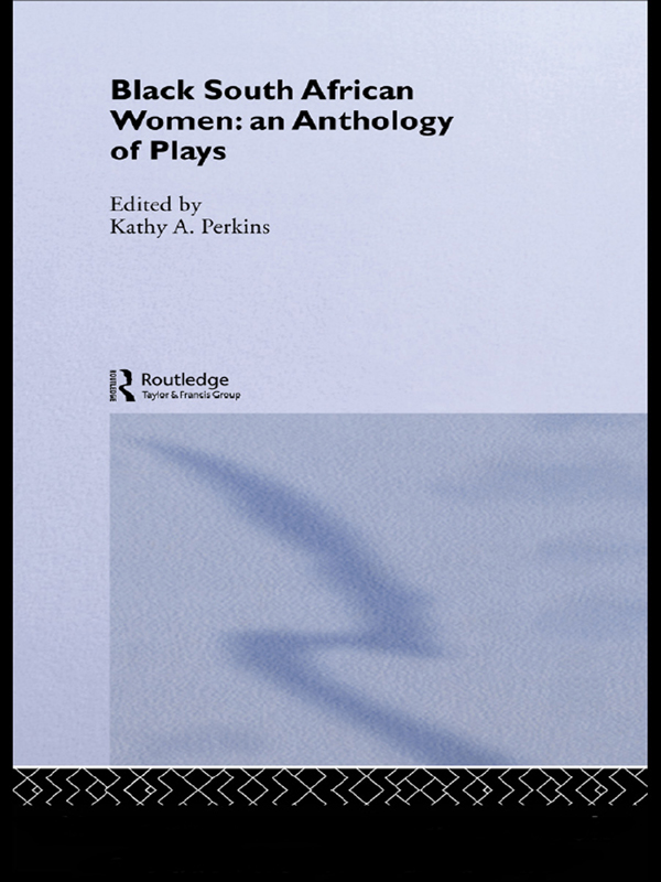 Black South African Women An Anthology of Plays