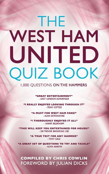 The West Ham United Quiz Book