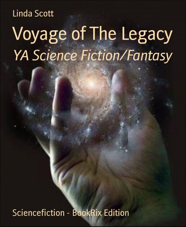 Voyage of The Legacy: YA Science Fiction/Fantasy