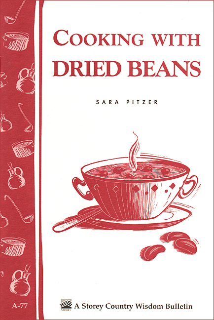 Cooking with Dried Beans By: Sara Pitzer