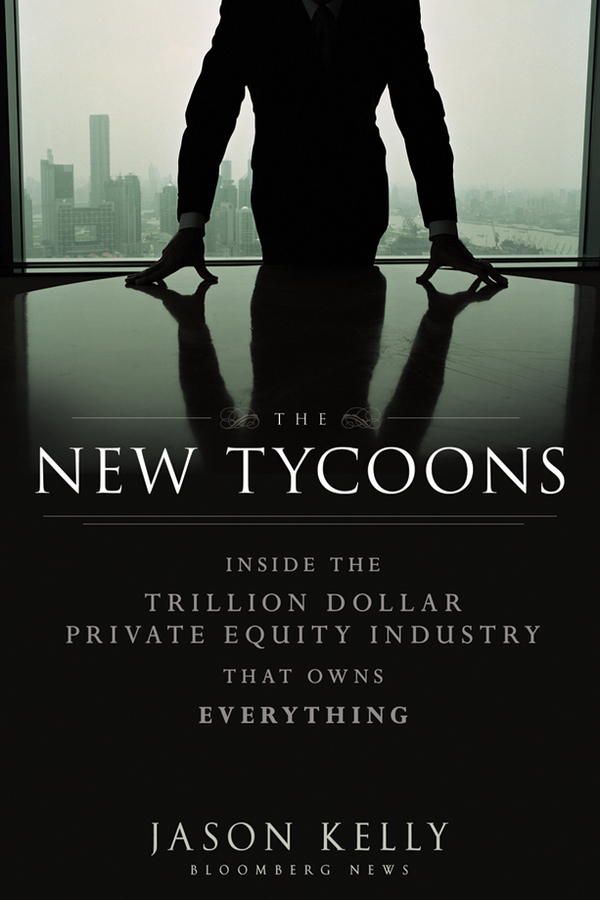 The New Tycoons By: Jason Kelly