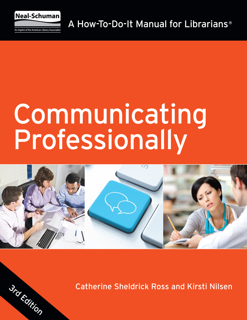 Communicating Professionally,  Third Edition A How-To-Do-It Manual for Librarians