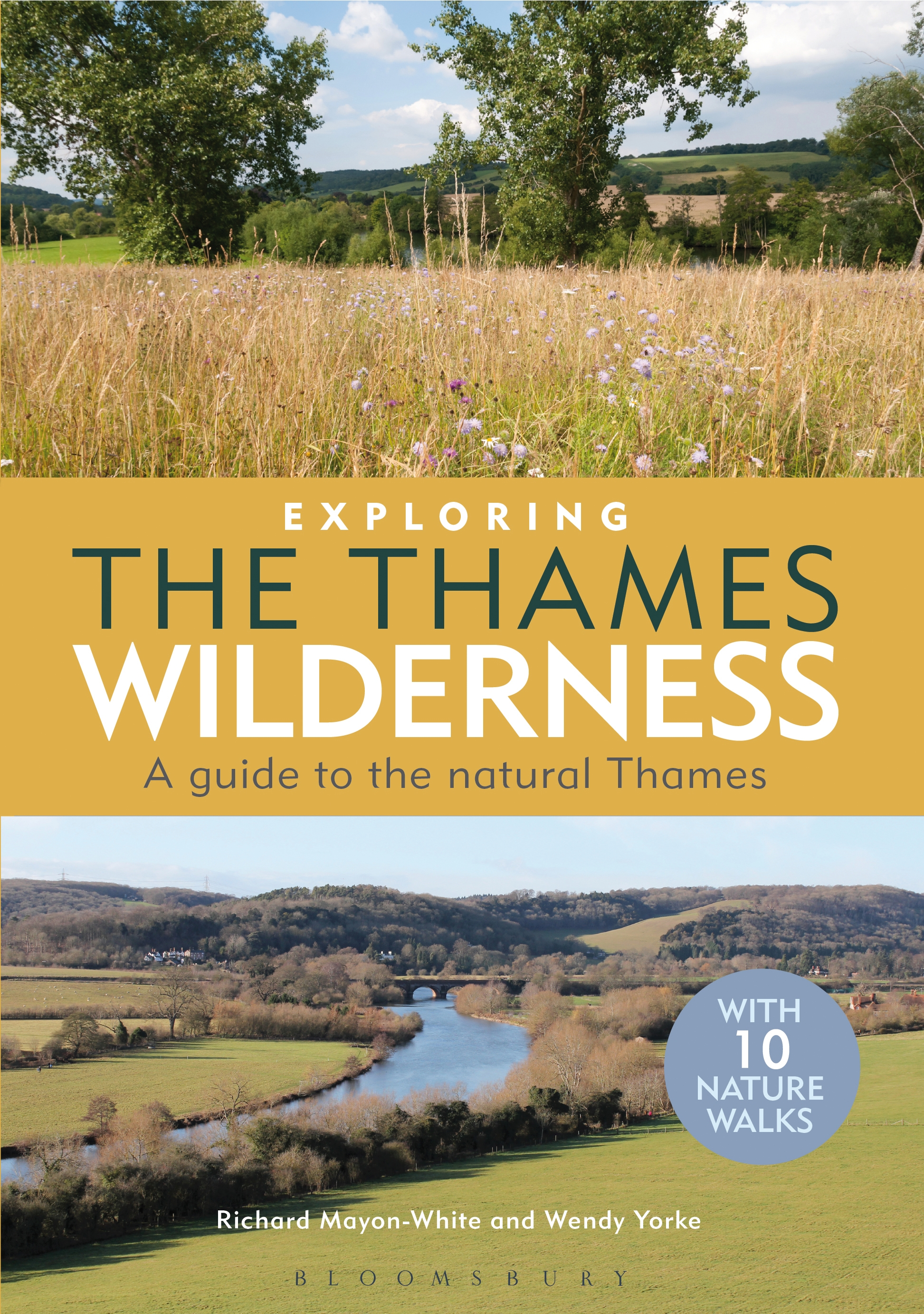 Exploring the Thames Wilderness A Guide to the Natural Thames