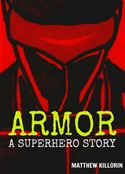 download Armor - A Superhero Story book