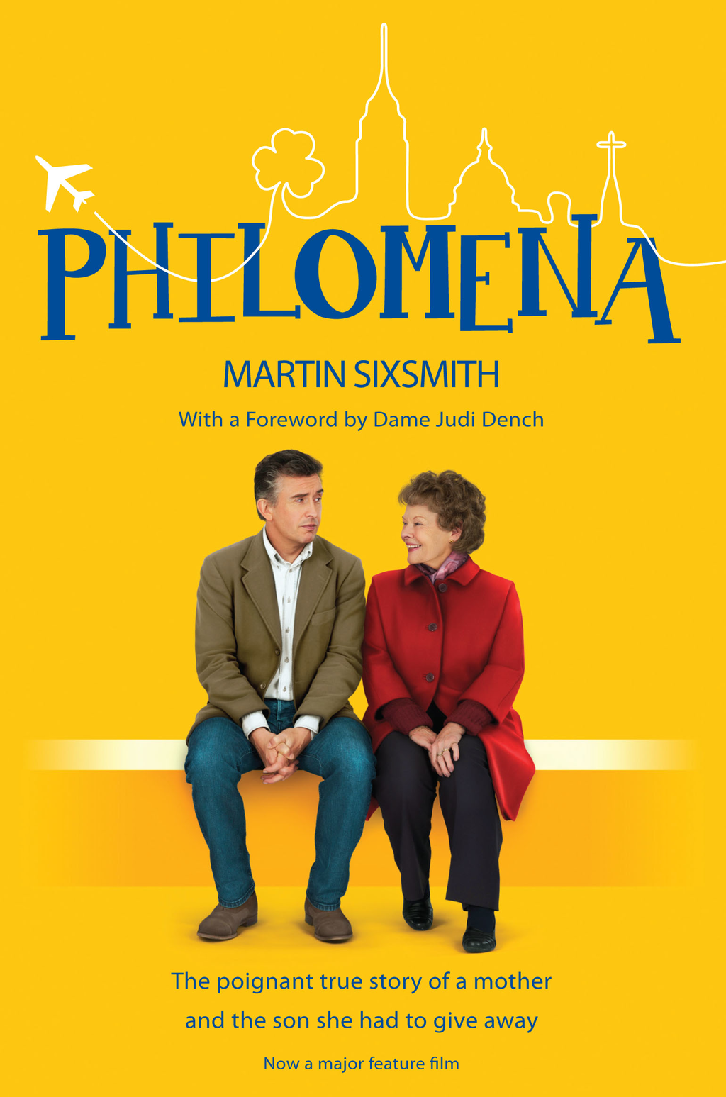 Philomena The true story of a mother and the son she had to give away (film tie-in edition)