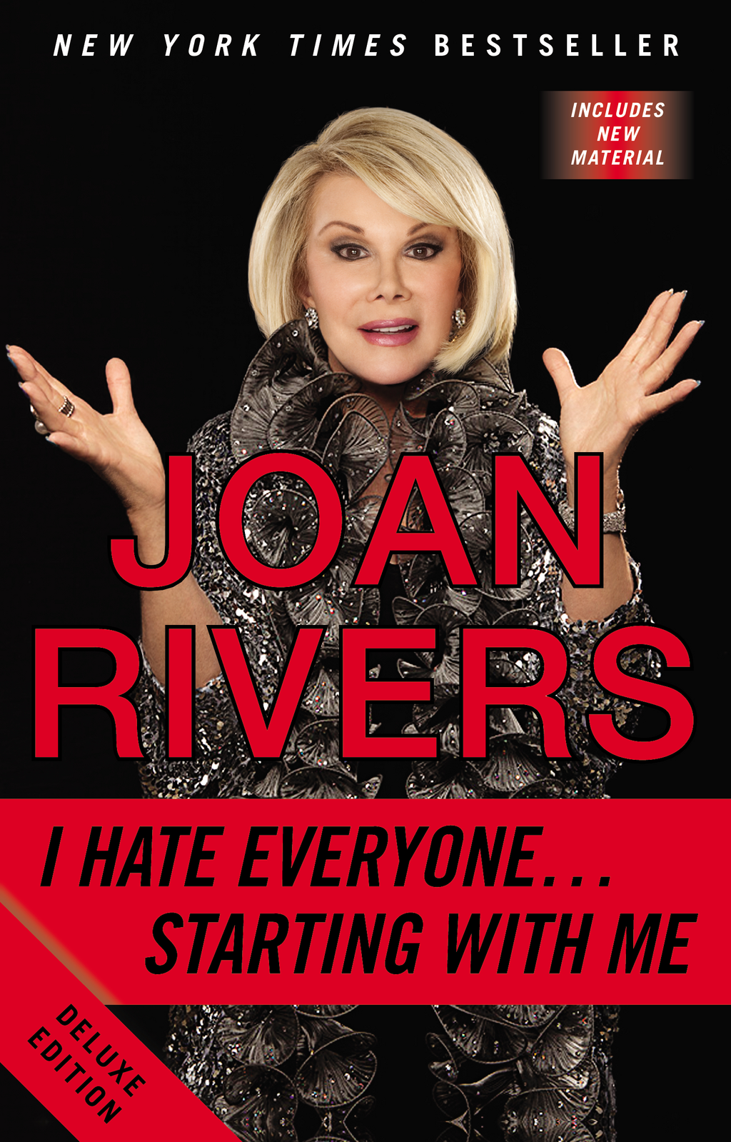 I Hate Everyone...Starting with Me By: Joan Rivers