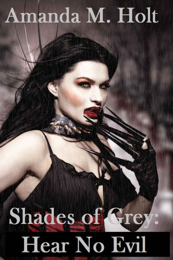 Shades of Grey II: Hear No Evil (Book Two in the Shades of Grey Series)